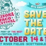 Arizona Taco Festival October 14 & 15 Scottsdale