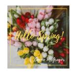 #HelloSpring!  From Connie McGregor in Scottsdale, AZ